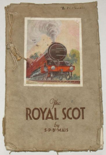 The Royal Scot and her Forty Nine Sister Engines, by S.P.B. Mais